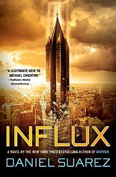 Influx by [Suarez, Daniel]