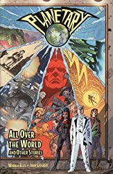 Planetary, Vol. 1, All Over The World And Other Stories