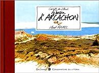 Le Bassin d'Arcachon par Gilbert Maurel