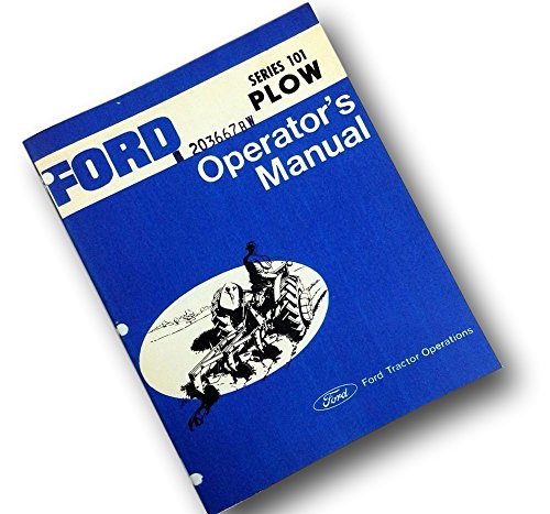 (Ford Series 101 Plow Operators Owners Manual Adjustments Operation Assembly)