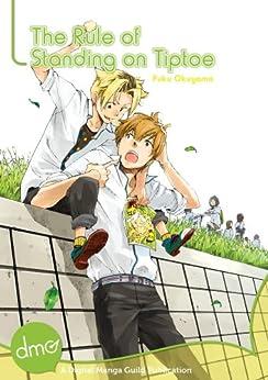 The Rule Of Standing On Tiptoe (Yaoi Manga) by [Okuyama, Puku]