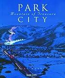 Park City: Mountain of Treasure