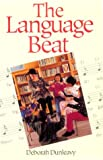 The Language Beat, Dunleavy, Deborah, 0435086154