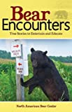 Bear Encounters is a collection of stories told by everyday people. These brief and often funny encounters capture the true nature of bears. The book includes more than 90 stories by fans of the North American Bear Center, with stories grouped int...