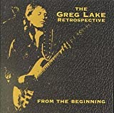 From the Beginning: The Greg Lake Retrospective by Rhino Records