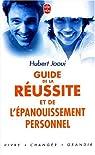 Le Guide de la réussite et de l'épanouissement personnel par Jaoui