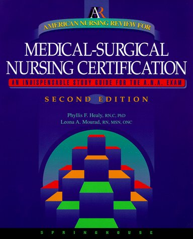 American Nursing Review for Medical-Surgical Nursing Certification by Springhouse Corporation