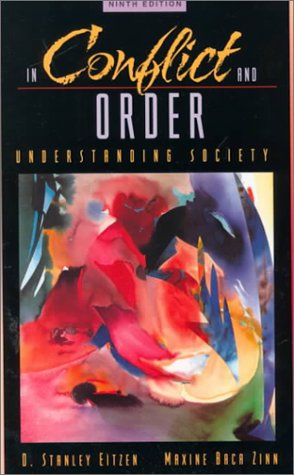 In Conflict and Order: Understanding Society (9th Edition)