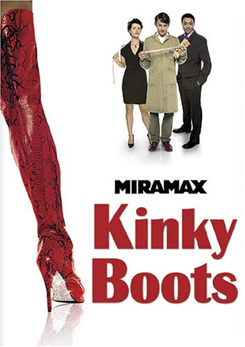 Kinky Boots (Best Shoes On The Market)