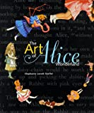 img - for The Art of Alice in Wonderland book / textbook / text book