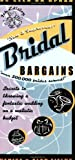 Bridal Bargains, Denise Fields and Alan Fields, 1889392170