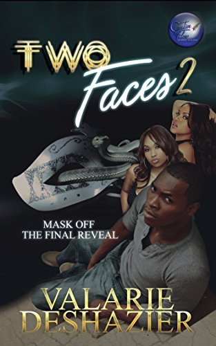 Two Faces 2: Mask Off: The Final Reveal ()