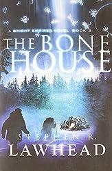 The Bone House (Bright Empires)