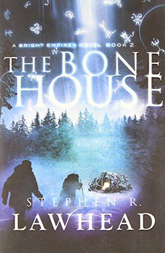 The Bone House  Bright Empires