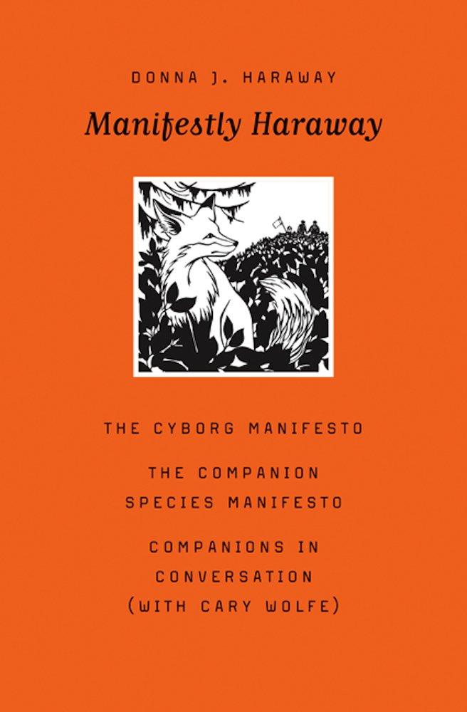 Manifestly Haraway  Posthumanities Band 37