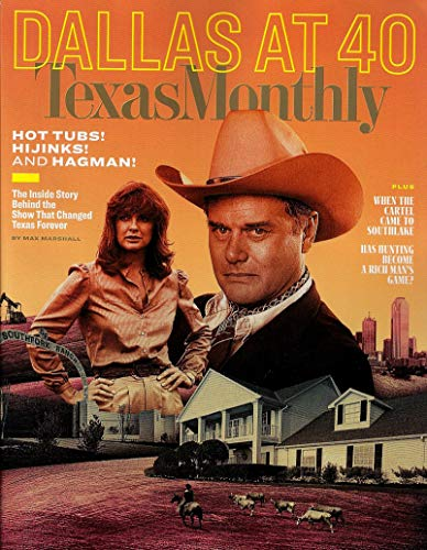 (Texas Monthly Magazine October 2018 DALLAS AT 40, Larry Hagman, Linda Gray, Patrick Duffy)