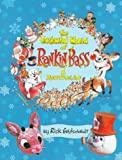 The Enchanted World of Rankin/Bass, Goldschmidt, Rick, 097130811X
