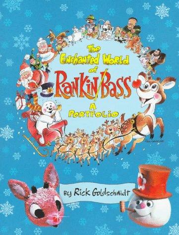 The Enchanted World of Rankin/Bass