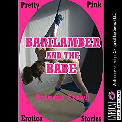 Barilamber and the Babe