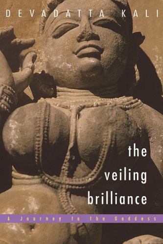 Veiling Brilliance: Journey to the Goddess from Nicholas-Hays Publishing