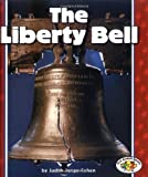 The Liberty Bell, Judith Jango-Cohen, 0822538032