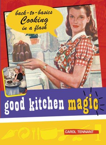 Good Kitchen Magic (Good Magic)