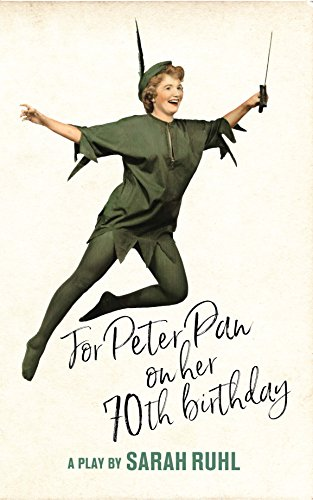 (For Peter Pan on her 70th birthday (TCG)