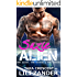 The Alien, the Doctor and the Virgin (Alien Medical Play Erotica) (Adventures of Suzie and the Alien Book 1)