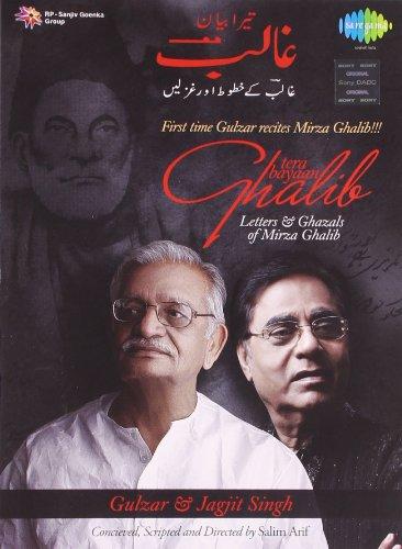 Tera Bayaan Ghalib - Letters & Ghazals Of Mirza Ghalib 2 Cd Set