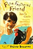 Fine Feathered Friend, Jamila Gavin, 077870985X
