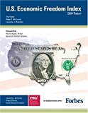U. S. Economic Freedom Index : 2004 Report, Huang, Ying and McCormick, Robert E., 093648893X