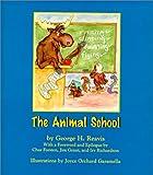 The Animal School, George H. Reavis, 1884548318