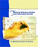 img - for Teaching Writing in Middle and Secondary Schools by James Blasingame (2004-04-30) book / textbook / text book