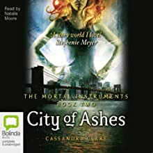 City of Ashes: Mortal Instruments, Book 2 Audiobook by Cassandra Clare Narrated by Natalie Moore