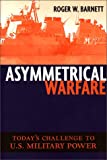Book cover for Asymmetrical Warfare: Today's Challenge to U.S. Military Power
