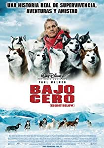 Bajo Cero (Eight Below) [DVD]