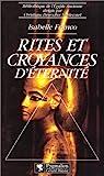 Rites et croyances d'éternité par Franco