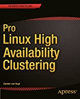 Pro Linux High Availability Clustering Front Cover