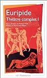 Euripide - Théâtre complet tome I par Euripide