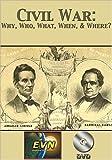 Civil War: Why, Who, What, When, & Where? DVD