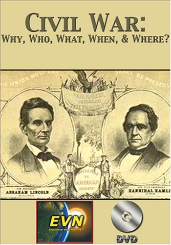 Civil War: Why, Who, What, When, & Where? DVD by Educational Video Network, Inc.