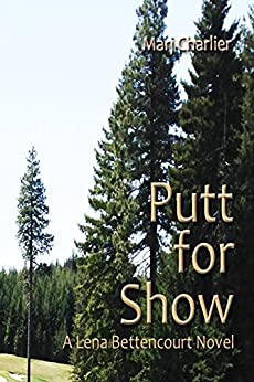 Putt for Show by [Charlier, Marj]