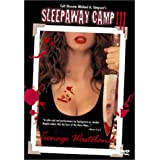 Sleepaway Camp 3: Teenage Wasteland