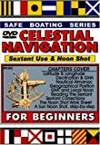 Celestial Navigation: Sextant Use & the Sun Noon Shot
