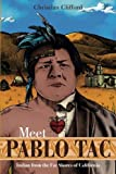 img - for Meet Pablo Tac: Indian from the Far Shores of California book / textbook / text book