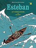 Esteban: Band 1: Auf dem Walfänger/Gejagt
