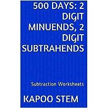 500 Subtraction Worksheets with 2-Digit Minuends, 2-Digit Subtrahends: Math Practice Workbook (500 Days Math Subtraction Series 6)