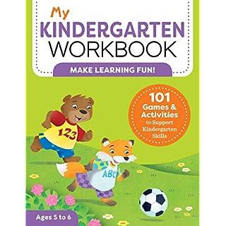 My Kindergarten Workbook: 101 Games and Activities to Support Kindergarten Skills (My Workbooks)