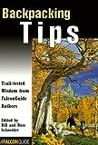 Backpacking Tips, Bill Schneider, 1560446617