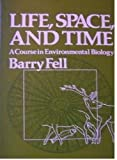 Life, Space and Time, Barry Fell, 0060420332